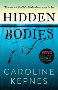 bokomslag Hidden Bodies, 2: (A You Novel)
