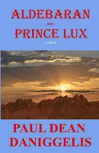 bokomslag Aldebaran and Prince Lux