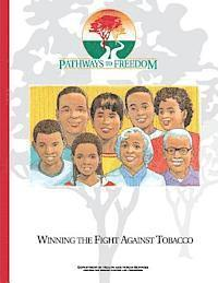 bokomslag Pathways to Freedom: Winning the Fight Against Tobacco