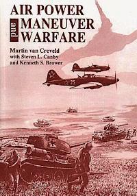 bokomslag Air Power and Maneuver Warfare