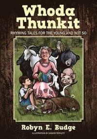 bokomslag Whoda Thunkit