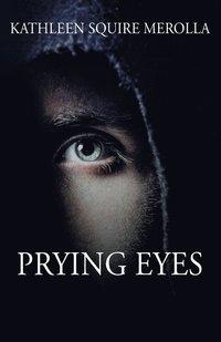 bokomslag Prying Eyes