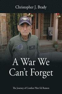 bokomslag A War We Can't Forget