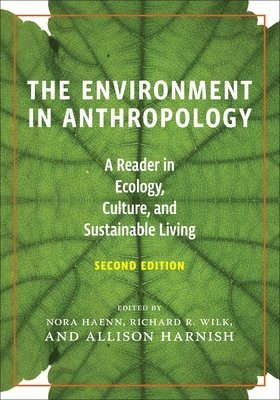 bokomslag The Environment in Anthropology (Second Edition)