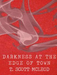 bokomslag Darkness at the Edge of Town