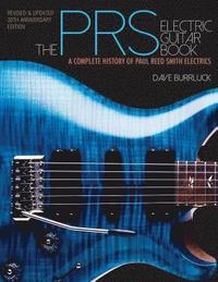 bokomslag The PRS Electric Guitar Book