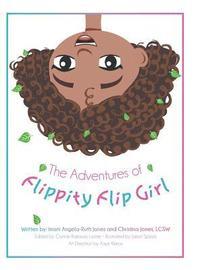 bokomslag The Adventures of Flippity Flip Girl