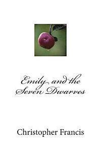 bokomslag Emily and the Seven Dwarves
