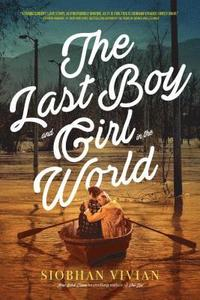 bokomslag The Last Boy and Girl in the World
