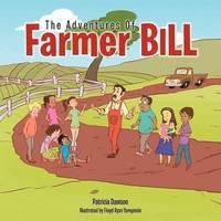 bokomslag The Adventures Of Farmer Bill