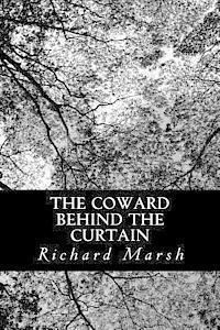 bokomslag The Coward Behind the Curtain