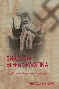bokomslag Shadow of the Swastika: A Girl Comes of Age in Nazi Germany