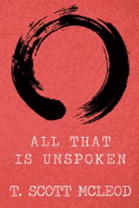 bokomslag All That Is Unspoken