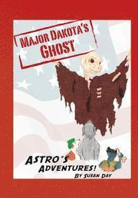bokomslag Astro's Adventures: Major Dakota's Ghost