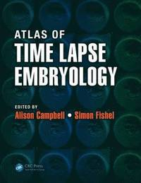 bokomslag Atlas of Time Lapse Embryology