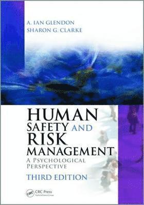 bokomslag Human Safety and Risk Management: A Psychological Perspective