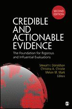 bokomslag Credible and Actionable Evidence: The Foundation for Rigorous and Influential Evaluations