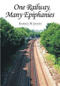 bokomslag One Railway, Many Epiphanies