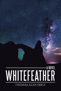 bokomslag Whitefeather