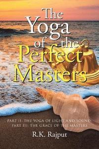 bokomslag The Yoga of the Perfect Masters