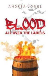bokomslag Blood All Over the Labels