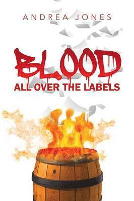 Blood All Over the Labels 1