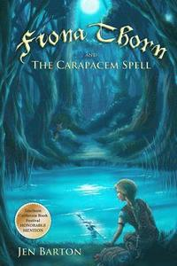 bokomslag Fiona Thorn and the Carapacem Spell