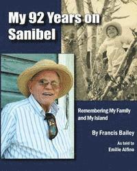 bokomslag My 92 Years on Sanibel