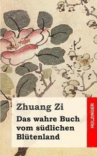 bokomslag Das wahre Buch vom südlichen Blütenland