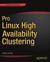 bokomslag Pro Linux High Availability Clustering