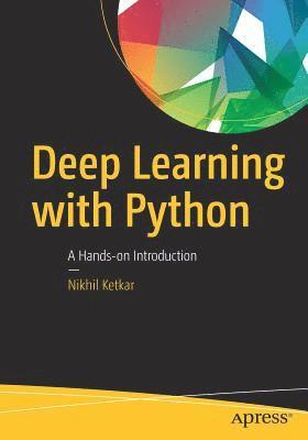 bokomslag Deep Learning with Python: A Hands-on Introduction