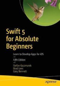 bokomslag Swift 5 for Absolute Beginners