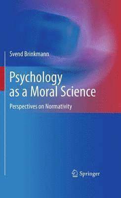 bokomslag Psychology as a Moral Science