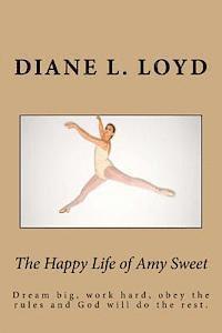 bokomslag The Happy Life of Amy Sweet