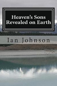bokomslag Heaven's Sons Revealed on Earth