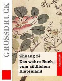 bokomslag Das wahre Buch vom südlichen Blütenland (Großdruck)