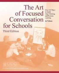 bokomslag The Art of Focused Conversation for Schools, Third Edition