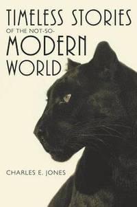 bokomslag Timeless Stories of the Not-So-Modern World