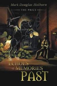 bokomslag Echoes of Memories Past