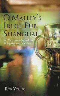 bokomslag O'Malley's Irish Pub, Shanghai