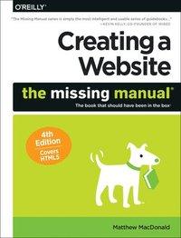 bokomslag Creating a Website: The Missing Manual 4e