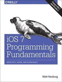 bokomslag iOS 7 Programming Fundamentals: Objective-C, Xcode, and Cocoa Basics