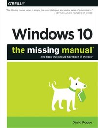 Windows 10: The Missing Manual