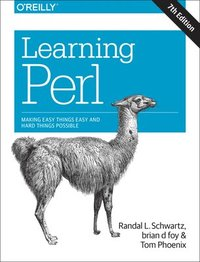 bokomslag Learning Perl: Making Easy Things Easy and Hard Things Possible
