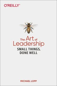 bokomslag Art of Leadership, The