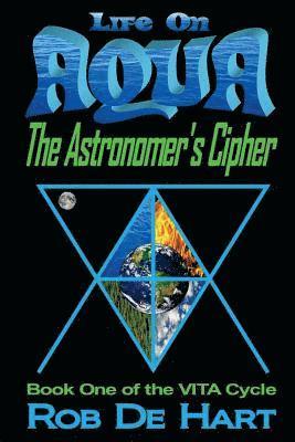 bokomslag Life on Aqua - The Astronomer's Cipher