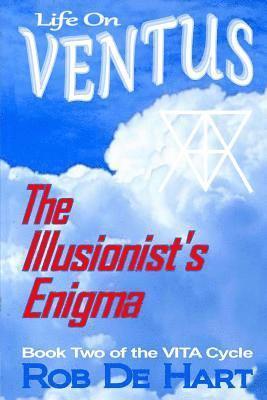 bokomslag Life On Ventus - The Illusionist's Enigma