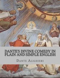 bokomslag Dante's Divine Comedy in Plain and Simple English