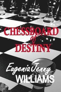 bokomslag CHESSBOARD of DESTINY: Questions, but are there answers...