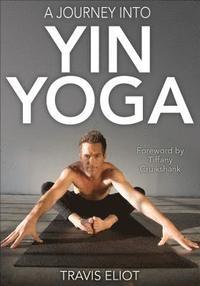 bokomslag Journey Into Yin Yoga, A